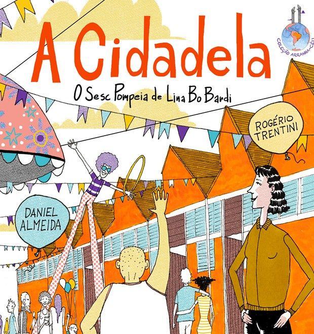 Primeiro título de uma coleção para o público infantil sobre arquitetura, esse livro conta a história do prédio do Sesc Pompeia, em São Paulo.