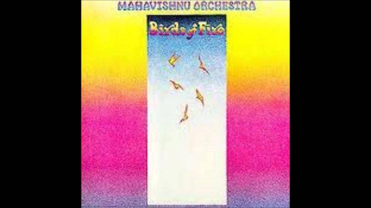 Mahavishnu Orchestra - Birds of Fire FULL ALBUM HD