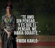 Inspiring image frases, frases en español, frida kahlo, ​amor #3399543 by olga_b - Resolution 432x470px - Find the image to your taste