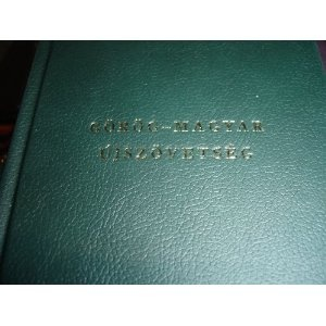 Gorog - Magyar Ujszovetseg / Greek Hungarian New Testament / Bilingual New Testament Greek one side Hungarian on other side / Very nice leatherish bounding  $49.99