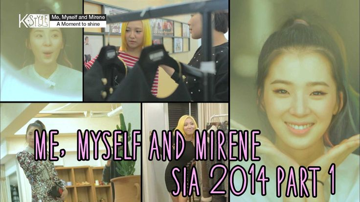 K-Style - Me, Myself and Mirene - SIA 2014 Pt.1