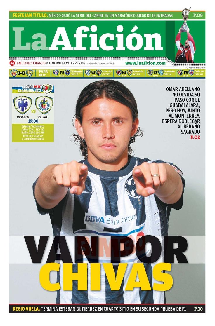 """Hoy en nuestra portada: """"Van por Chivas"""" (hoy Monterrey enfrenta a Guadalajara en el Tecnológico)."""