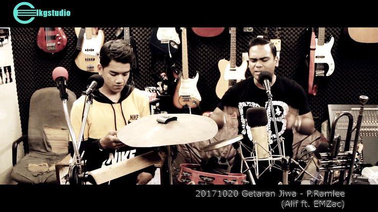 20171020 Getaran Jiwa - P Ramlee (Alif ft. EMZac)