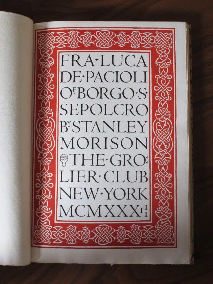 The title page of Stanley Morison's Fra Luca de Pacioli of Borgo S. Sepolcro, published by the Grolier Club in 1933, using Centaur Capitals.