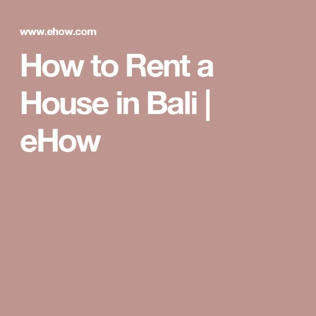 How to Rent a House in Bali | eHow