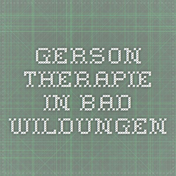 Gerson Therapie in Bad Wildungen