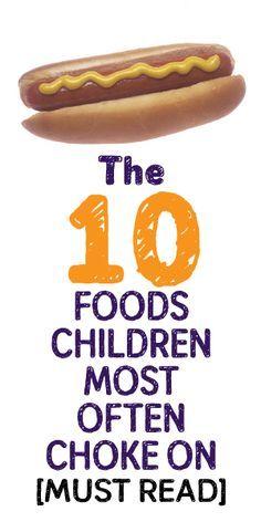 The 10 Food Children Most Often Choke On... MUST READ!