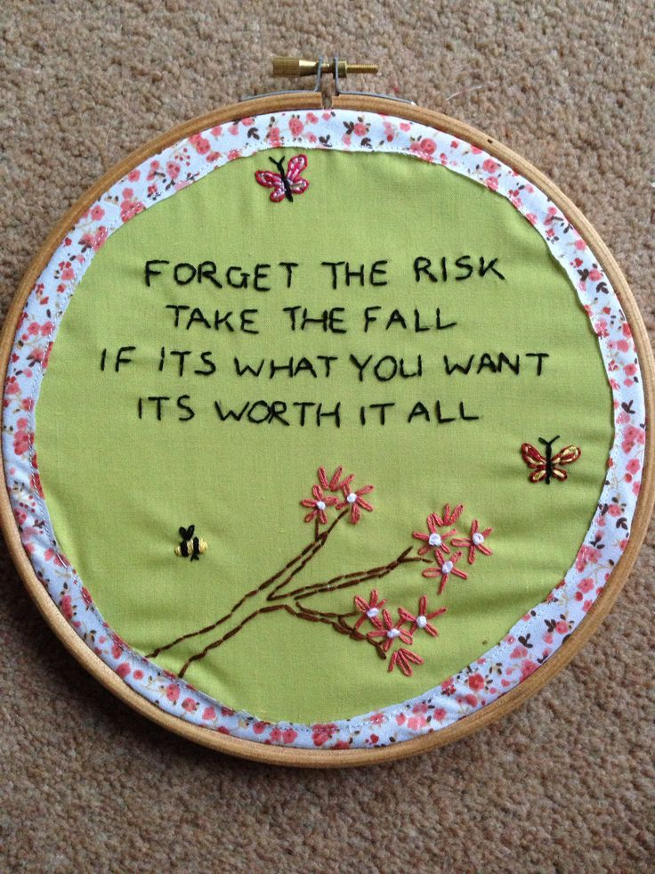 Hand embroidery hoop quote
