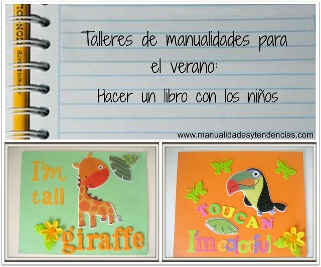 Manualidades y tendencias: DIY Cómo hacer un libro infantil con los niños. / Make books with your kids.