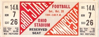 Ohio State football ticket. http://www.shop.47straightposters.com/1944-Ohio-State-vs-Minnesota-44OSUMN.htm