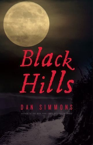 Black Hills by Dan Simmons (2010, Hardcover) FIRST EDITION: FEB. 2010