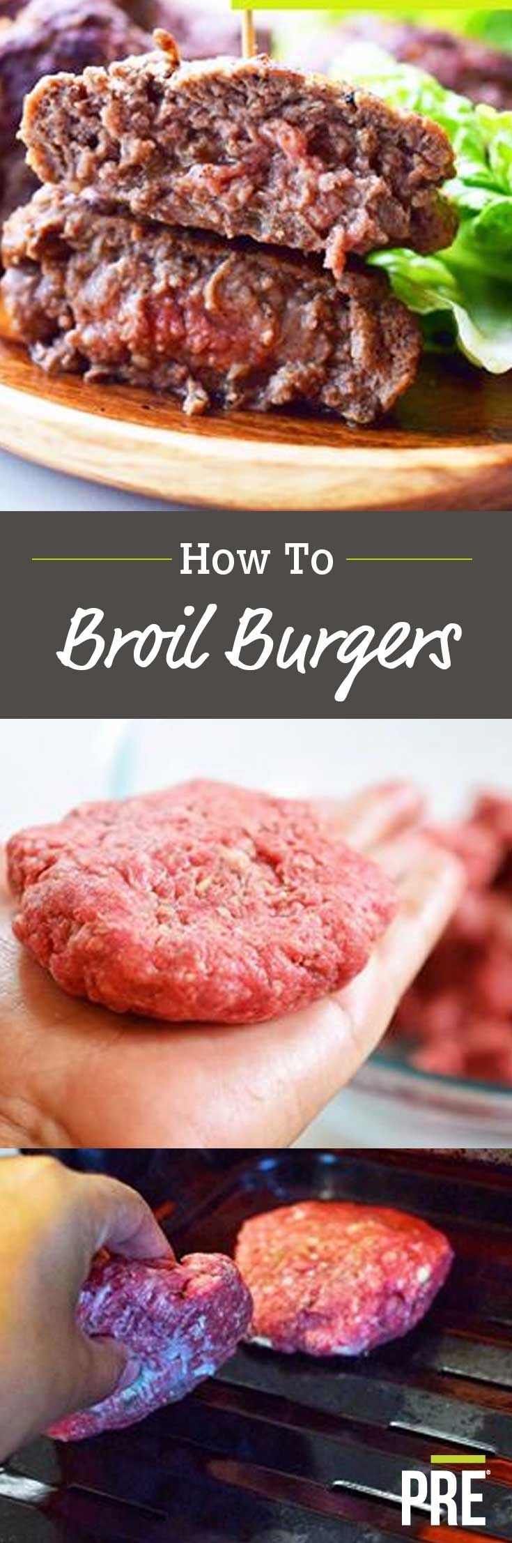 One of the most common questions we hear about burgers is how to broil them. Quick and easy, here's how you do it!  1. Mix PRE 85% ground beef, salt and pepper in a bowl. Shape patties and flatten. 2. Place your broiler pan in your sheet pan. Place in oven. Preheat oven to 400F broil. 3. Broil patties 8 minutes for medium, 10 minutes for well done.