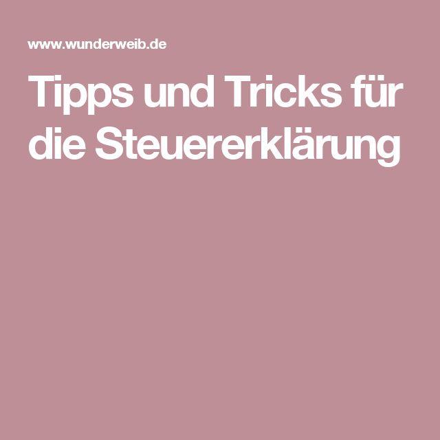 Tipps und Tricks für die Steuererklärung