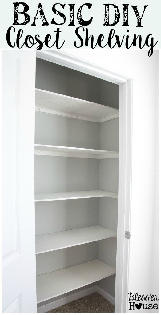 Basic DIY Closet Shelving | blesserhouse.com | Super awesome beginner home improvement project!  And gets rid of those crappy wire shelves. Ew.