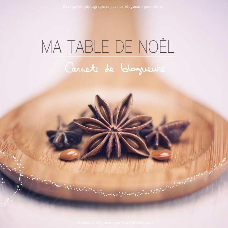 Cuisine, recettes amp; décoration : Ma table de Noël - Recettes, vins et décoration de fêtes