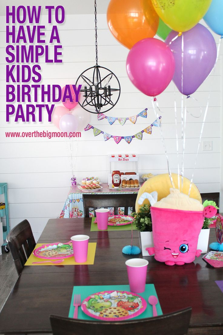 How to Have a Simple Kids Birthday Party - Shopkins Party | www.overthebigmoon.com @WalMart #ad