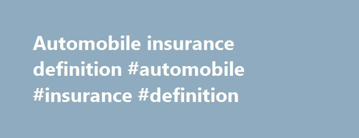 Automobile insurance definition #automobile #insurance #definition http://seattle.nef2.com/automobile-insurance-definition-automobile-insurance-definition/  # TAIPA News Join our mailing list to receive updates on rate changes, manual revisions, and other important notices. Effective April 11, 2017—Upgrading Commercial Applications to EASi 2.0 Bulletin 224 click here Notice of Amendments to TAIPA Plan of Operation Sections 9, 14, 25, 35, 47 Bulletin 221 click here New TAIPA Rates Effective…