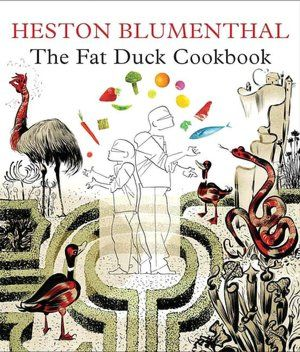 The Fat Duck Cookbook, by Heston Blumenthal