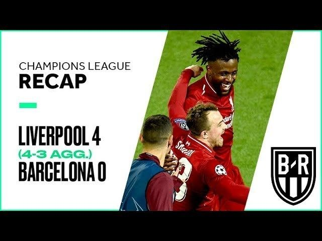 Liverpool 4 0 Barcelona 4 3 Agg Champions League Recap With