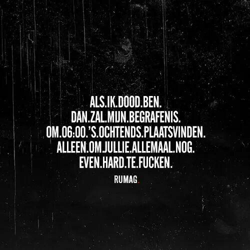 Citaten Voor Begrafenis : Best images about quotes rumag on pinterest dutch