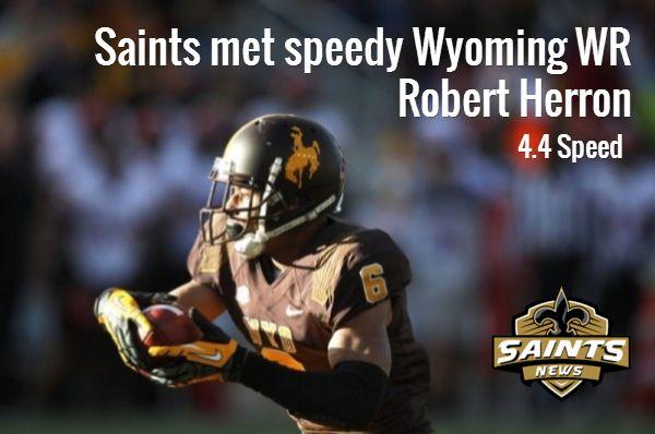 Saints met speedy Wyoming WR Robert Herron / 4.4 Speed - #Saints