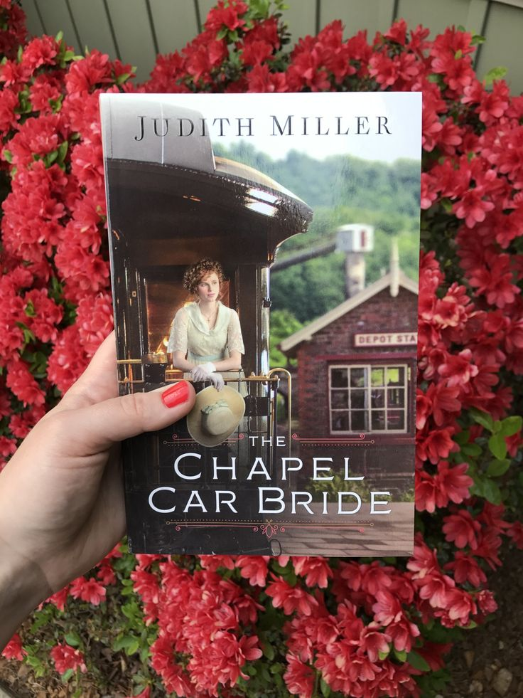 The Chapel Car Bride Judith Miller | Bethany House Publishers, 2017