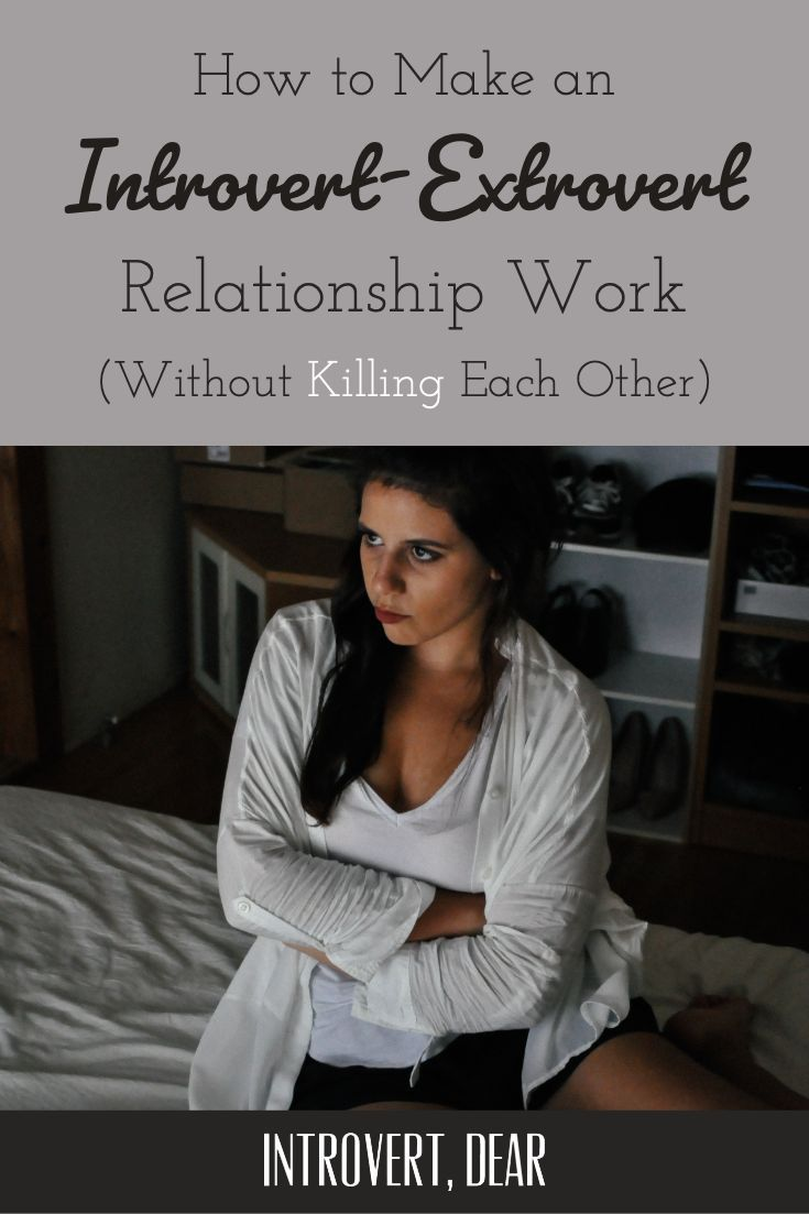 How to Make an Introvert-Extrovert Relationship Work (Without Killing Each Other)