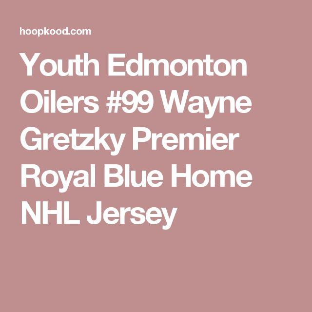 Youth Edmonton Oilers #99 Wayne Gretzky Premier Royal Blue Home NHL Jersey