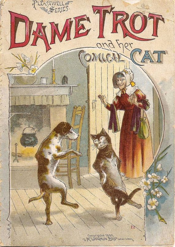 Dame Trot and her Comical Cat, New York: McLoughlin Bros., c1890.