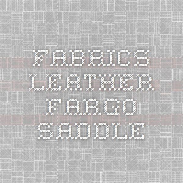 Fabrics - Leather - Fargo - Saddle