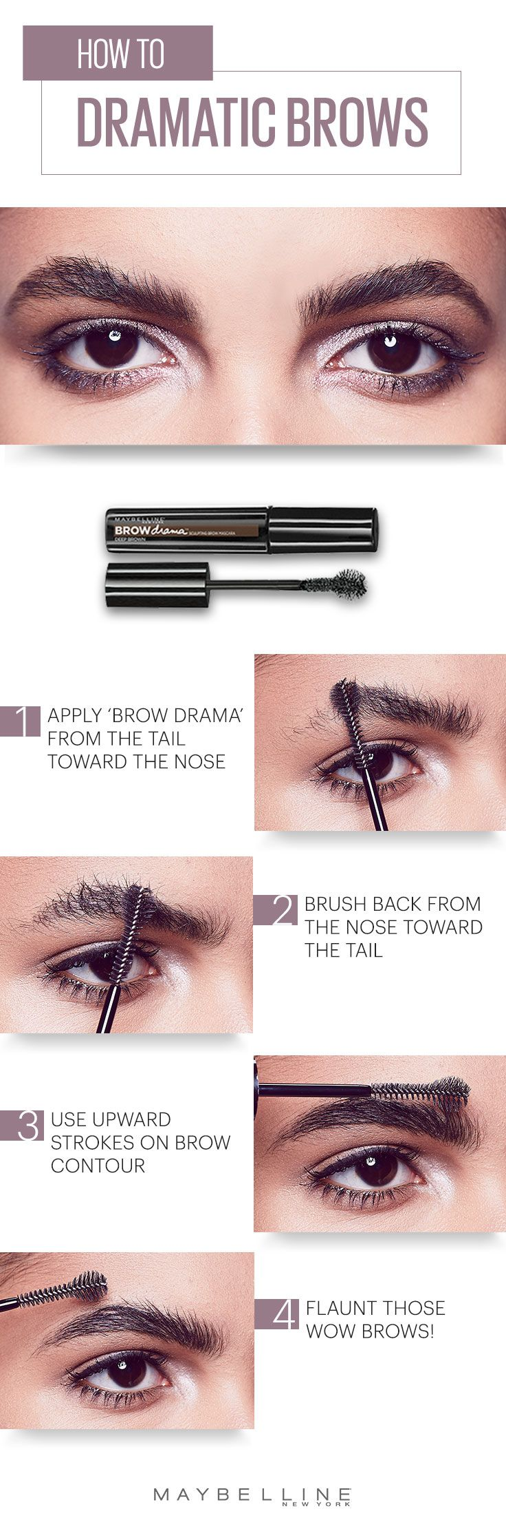 Listen up, ladies! Here's an insider tip on eyebrow shaping—bold, full brows are the way to roll. Check out this tutorial and get in on how to go from brow to wow with Maybelline Brow Drama sculpting mascara.