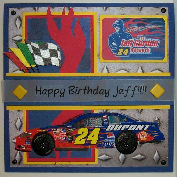 17 best images about Happy Birthday Jeff Gordon U r an – Nascar Birthday Cards