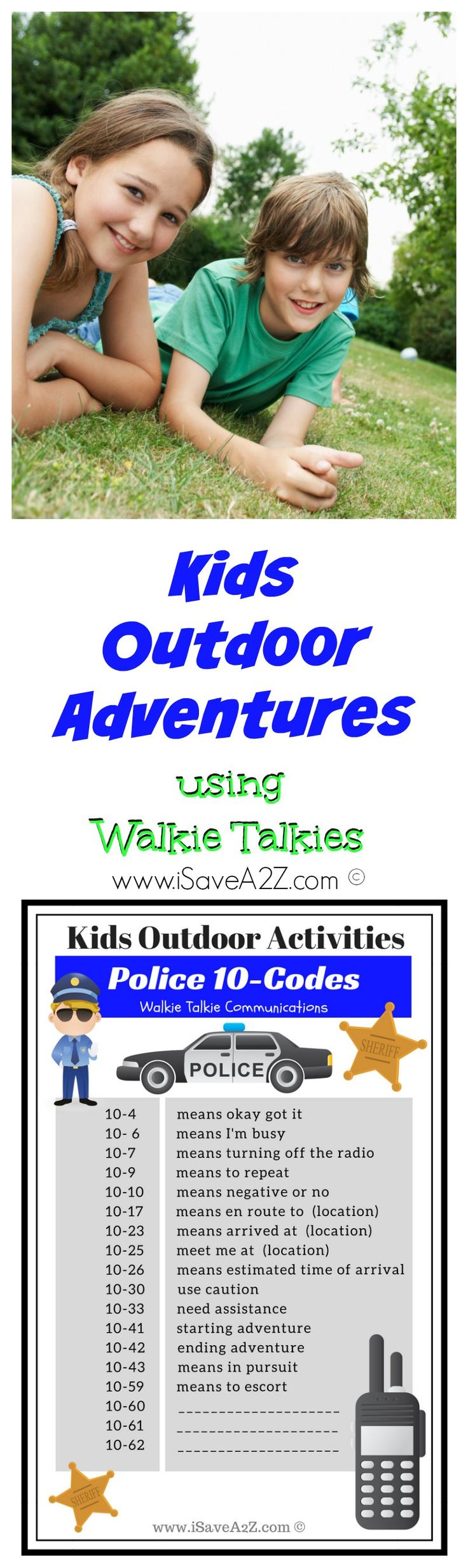 Kids Outdoor Adventure Activities using Walkie Talkies that includes a list of game ideas and a free printable for kid friendly police 10-codes for fun radio talk!