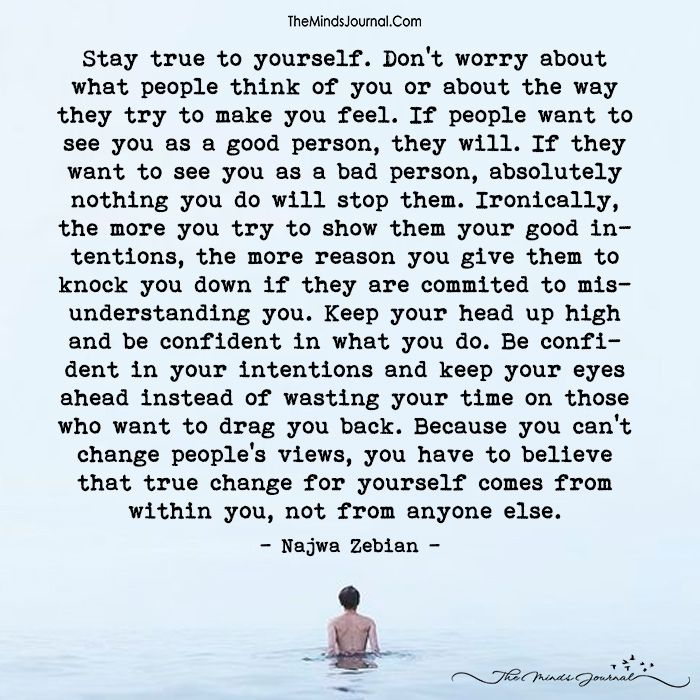 Stay True To Yourself | themindsjournal.| Be true to yourself