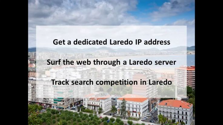 8 Best Images About Laredo Tx Private Proxies On Pinterest