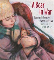 A Bear in War - Based on the true story of a young Canadian girl who sent her teddy bear in a care package to her father in France, a soldier during the First World War.  Narrated by Teddy the bear, this story explains how war not only affects those on the front lines far away from home, but the family members that are left behind.