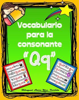 Contenido+de+este+documentopara+la+letra+o+consonante+Qq:14++tarjetas+de+vocabulario+para+combinacin+de+la+consonante+y+la++e+10+tarjetas+de+vocabulario+para+combinacin+de+la+consonante+y+la++i+Bilingual+Stars+Mrs.+Partida