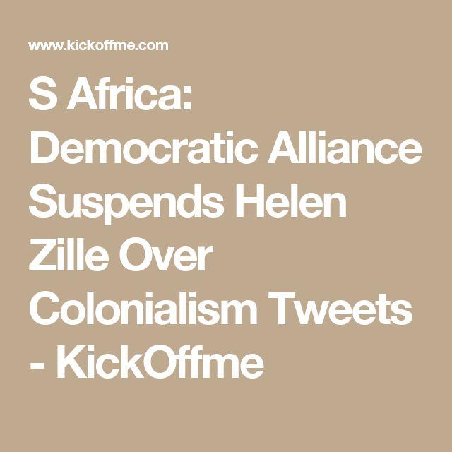 S Africa: Democratic Alliance Suspends Helen Zille Over Colonialism Tweets - KickOffme