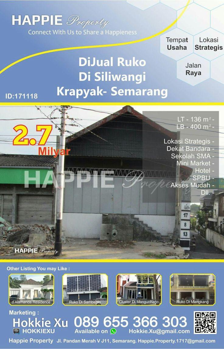 Dijual Toko + Rumah Di Siliwangi Krapyak Semarang  Minat Hub : Hokkie Xu - 089 655 366 303 Available on WhatsApp Pin BBM - HOKKIEXU David Henky - 085 72763 9999 Available on WhatsApp