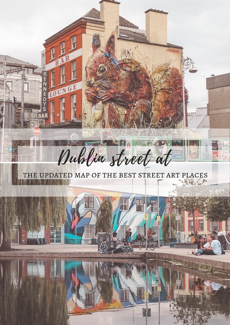 Dublin street art. My favourite places and the updated map.
