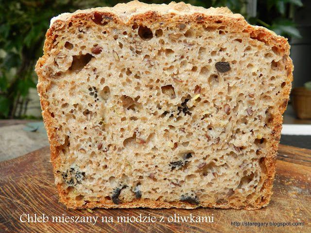 Stare Gary: Chleb mieszany na miodzie z oliwkami - sierpniowa ...