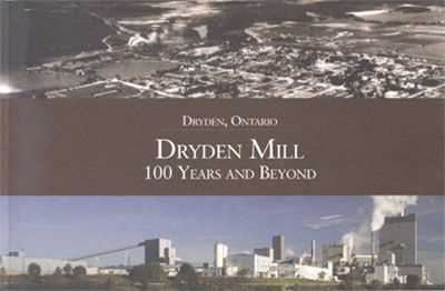 Dryden - Club Learns 100 Year History of the Dryden Pulp Mill