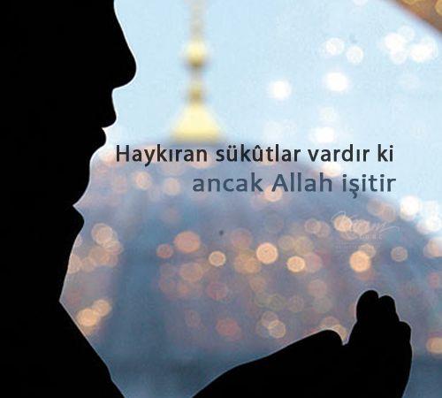 Haykıran sükutlar vardır ki ancak Allah işitir...