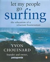 Yvon Chouinard auto biography about how he created Patagonia is an epic book on many levels - read it. http://www.google.co.uk/products/catalog?q=yvon+chouinard+book&um=1&ie=UTF-8&tbm=shop&cid=16008877076300118986&sa=X&ei=wWELT_zDN8X-8QOn6rjOBQ&ved=0CFwQ8wIwBQ