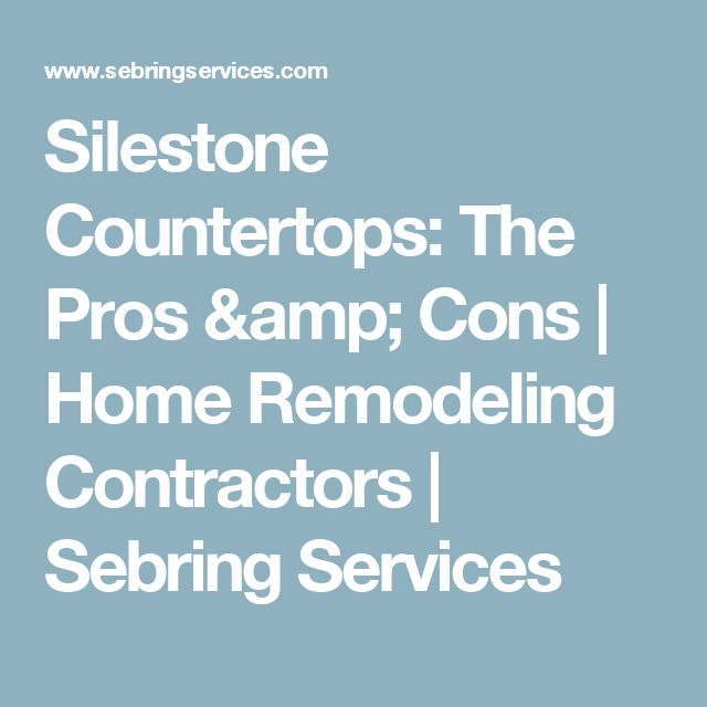 Silestone Countertops: The Pros & Cons   Home Remodeling Contractors   Sebring Services