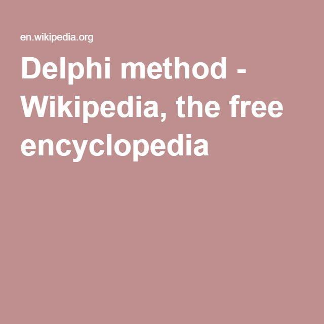 Delphi method - Wikipedia, the free encyclopedia