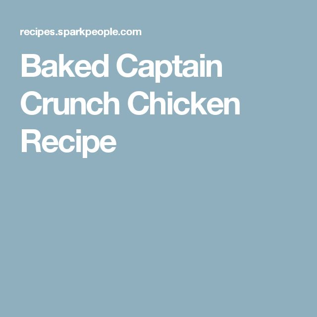 Baked Captain Crunch Chicken Recipe