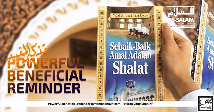 Sebaik-baik Amal adalah Shalat as-salam toko buku sunnah pontianak, toko buku sunnah, pontianak