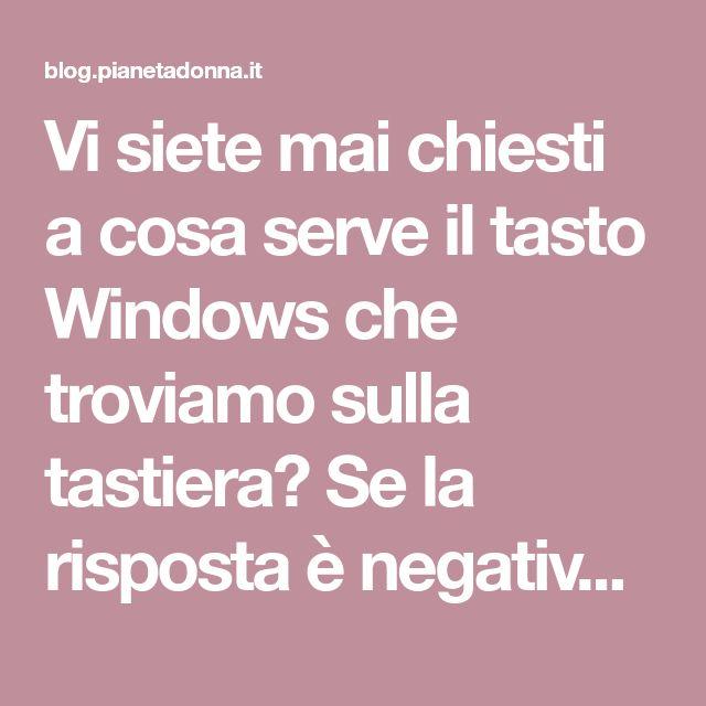 Vi siete mai chiesti a cosa serve il tasto Windows che troviamo sulla tastiera? Se la risposta è negativa, non temete! Di seguito un elenco delle funzioni