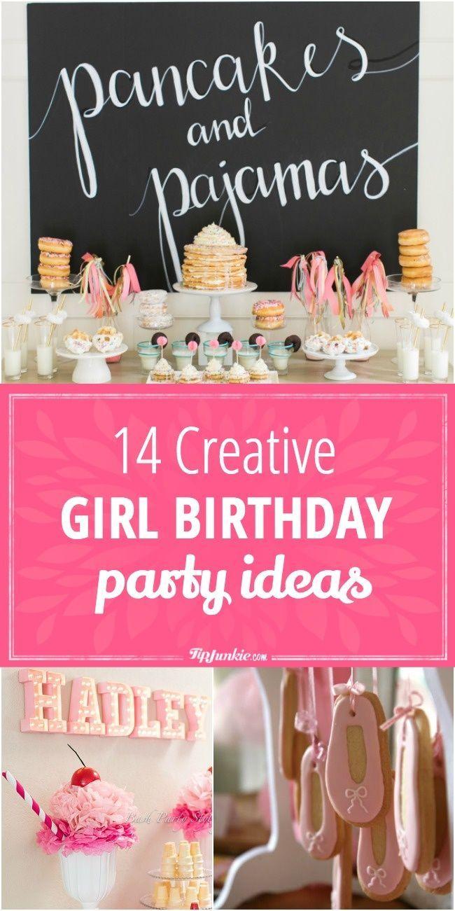 14 Creative Girl Birthday Party Ideas Girls Birthday Party Toddler Girl Birthday Party Girl Birthday